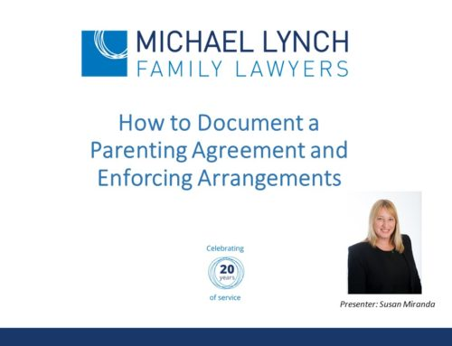 Counsellors Webinar – Documenting a Parenting Agreement and Enforcing Arrangements