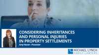 "A screenshot of a webinar ""Considering inheritances and personal injuries in property settlements"""