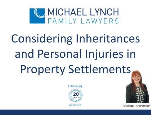 Accountants Webinar – Considering Inheritances and Personal Injuries in Property Settlements