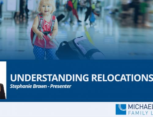 Counsellors Webinar – Understanding Relocations