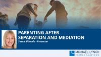 """A screenshot of a cover page for a Family Law webinar """"Parenting after separation and mediation"""""""