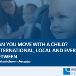 A parent wants to move with a child away from the other parent. Can they? How far? Relocation cases are some of the most common and most challenging in the Family Court. COVID-19 has now added new challenges. The added complication is that the situation in every case is different and the Family Law Act has no specific provisions to deal with them. This webinar provides a practical and easy-to-understand explanation of the area, looking at cases on international and local relocation and the Hague Convention.